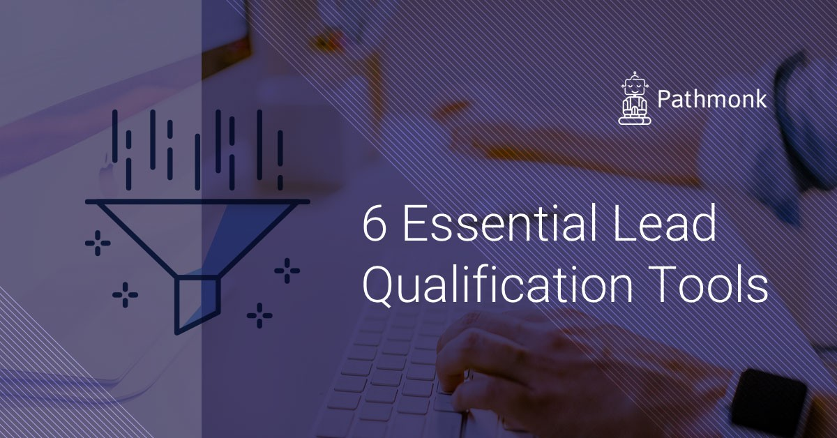 The 6 best lead qualification tools
