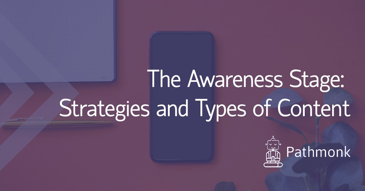 Strategies and Content for The Awareness Stage