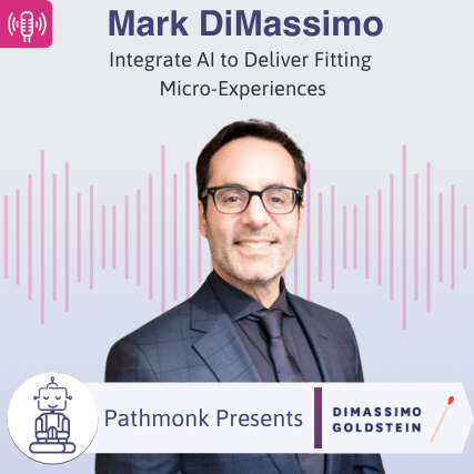 Integrate AI to Deliver Fitting Micro-Experiences _ Interview with Mark DiMassimo from Digo Brands