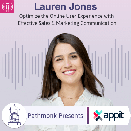 Optimize the Online User Experience with Effective Sales & Marketing Communication _ Interview with Lauren Jones from Appit Ventures