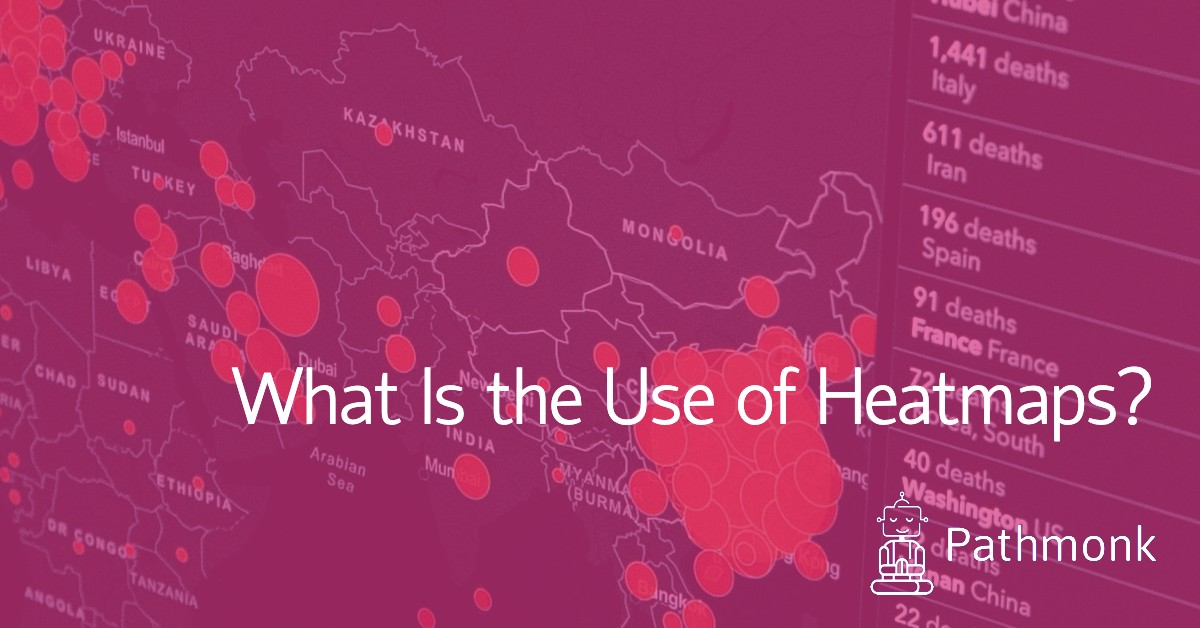 What Is the Use of Heatmaps?