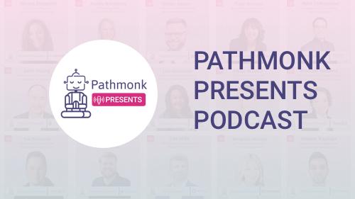 pathmonk-presents-podcast
