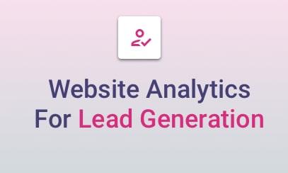 Website Analytics Made For Lead Generation Marketing